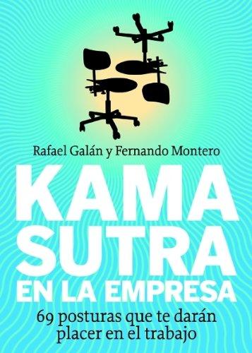 KAMA SUTRA EN LA EMPRESA: GALÁN, RAFAEL; MONTERO