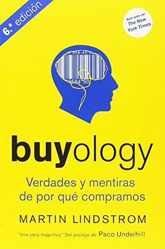 9788498750560: Buyology. Verdades Y Mentiras De Por Qué Compramos - 3ª Edición (MARKETING Y VENTAS)