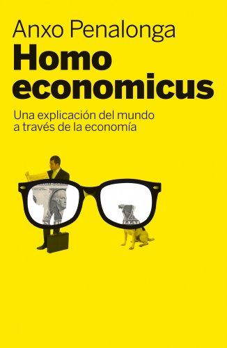 Homo economicus (ECONOMIA): Penalonga Sweers, Anxo