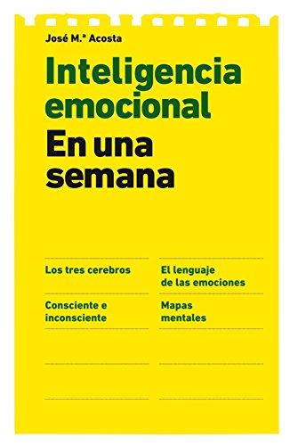 9788498751673: Inteligencia emocional en una semana