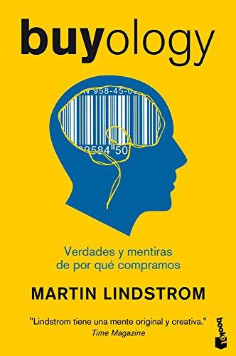 9788498751727: Buyology. Verdades Y Mentiras De Por Qué Compramos - 1ª Edición (Booket ) (Divulgación. Actualidad)