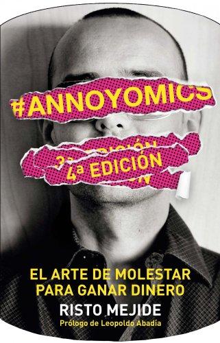 9788498752083: #Annoyomics : el arte de molestar para ganar dinero