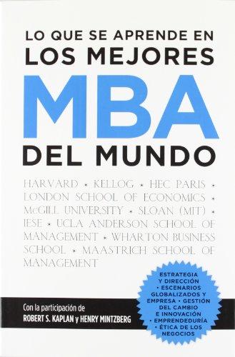 9788498752113: Lo que se aprende en los mejores MBA del mundo