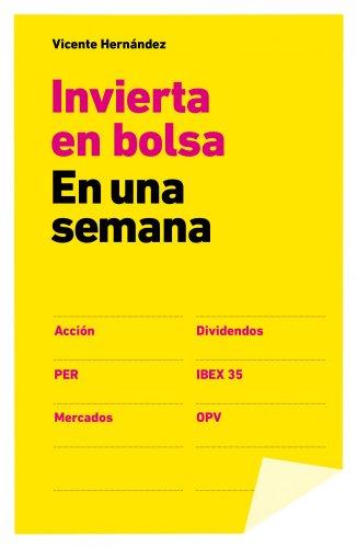 9788498752656: Invierta En Bolsa En Una Semana