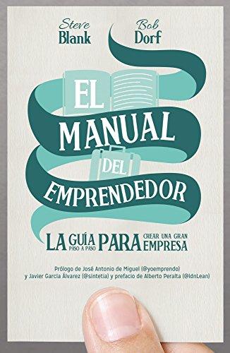 9788498752830: El manual del emprendedor: La guía paso a paso para crear una gran empresa (Sin colección)