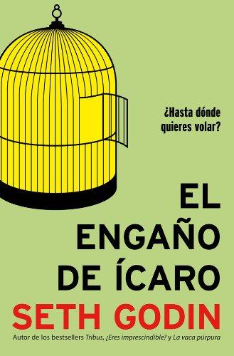 El engaño de Ícaro (8498752949) by Seth Godin