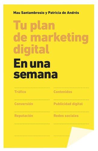 Tu plan de marketing digital en una: Patricia de Andrés