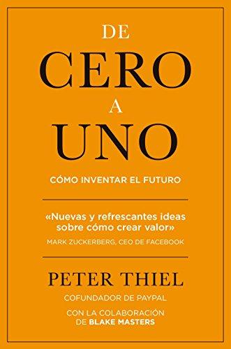 9788498753530: De cero a uno: Cómo inventar el futuro (MANAGEMENT)