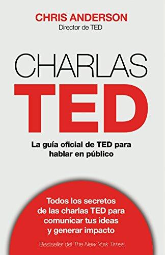 9788498753899: Charlas TED: La guía oficial TED para hablar en público (Sin colección)