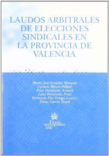 9788498760699: Laudos arbitrales de elecciones sindicales en la provincia de Valencia