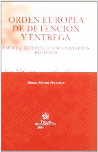 9788498761665: Orden Europea de detención y entrega