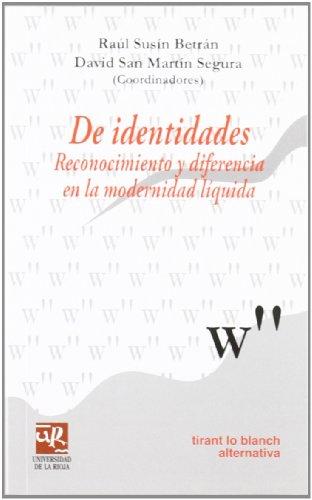 9788498761863: De identidades Reconocimiento y diferencia en la modernidad líquida