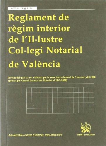 9788498762365: Reglamento de régimen interior del Ilustre Colegio Notarial de Valencia