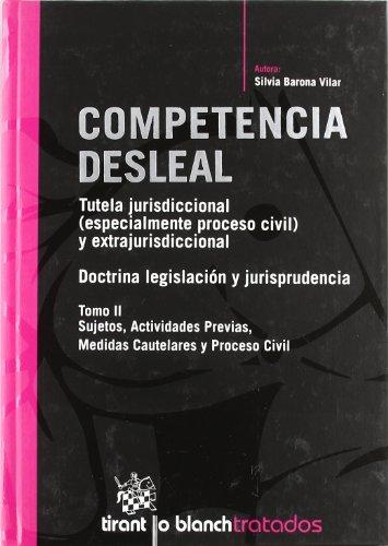 9788498762464: Competencia desleal . Tutela Jurisdiccional (especialmente proceso civil y extrajurisdiccional) 2 Tomos