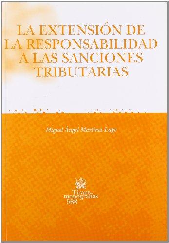9788498762587: La extensión de la responsabilidad a las sanciones tributarias