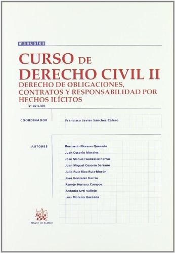 9788498762839: Curso de Derecho Civil II Derecho de Obligaciones , Contratos y Responsabilidad por Hechos Ilícitos (Manuales (tirant))