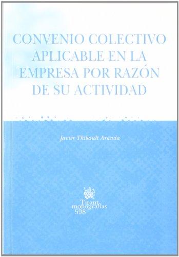 9788498763379: Convenio colectivo aplicable en la empresa por razón de su actividad