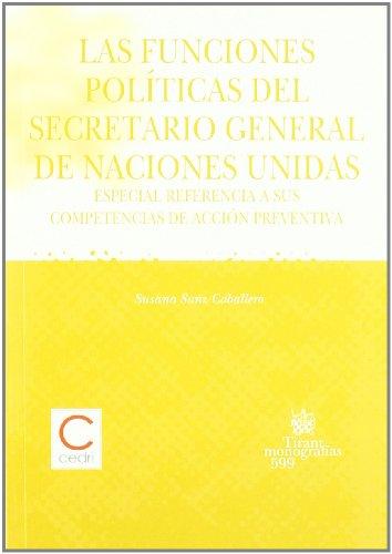 9788498763386: Las funciones políticas del Secretario General de Naciones Unidas