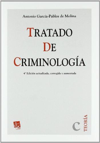 9788498763508: Tratado de Criminología . 4ª edición actualizada , corregida y aumentada