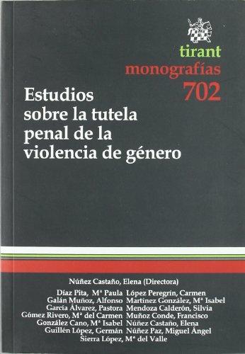 9788498763737: Estudios sobre la tutela penal de la violencia de género (Monografias Tirant)