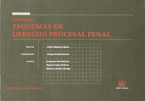 9788498763805: 3: Tomo III Esquemas de Derecho Procesal Penal