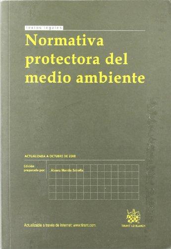 9788498764291: Normativa protectora del medio ambiente