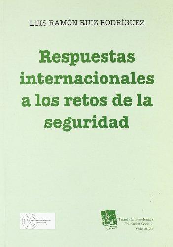 9788498764666: Respuestas internacionales a los retos de la seguridad