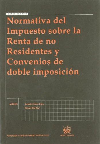9788498764697: Normativa del Impuesto Sobre la Renta de no Residentes y Convenios de Doble Imposición