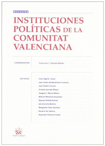 9788498765816: Instituciones políticas de la Comunitat Valenciana