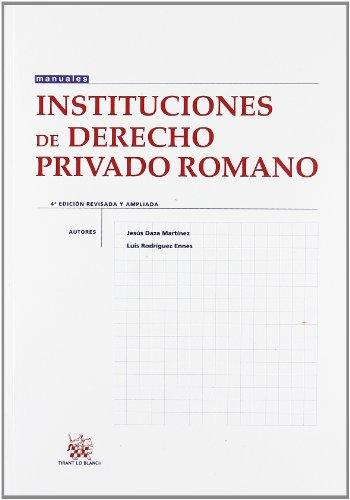 9788498766110: Instituciones de Derecho Privado Romano