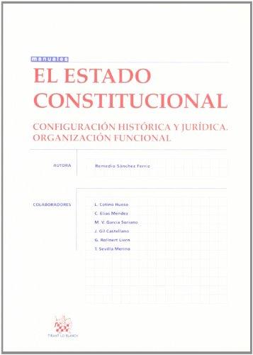 9788498766363: El Estado Constitucional
