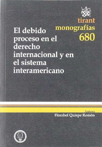 9788498766868: El debido proceso en el derecho internacional y en el sistema interamericano