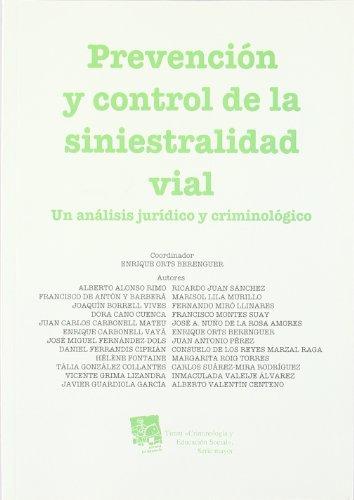 9788498767322: Prevención y control de la siniestralidad vial