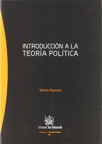 9788498768466: INTRODUCCION A LA Tª POLITICA (Spanish Edition)