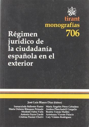 9788498768480: Régimen jurídico de la ciudadanía española en el exterior