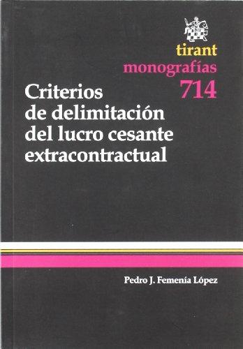 9788498769104: Criterios de delimitación del lucro cesante extracontractual