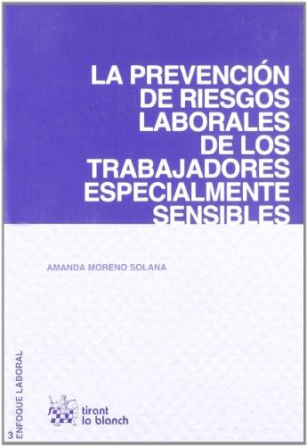 9788498769470: La Prevención de Riesgos Laborales de los Trabajadores Especialmente Sensibles