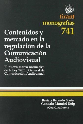 9788498769586: Contenidos y mercado en la regulación de la Comunicación Audiovisual