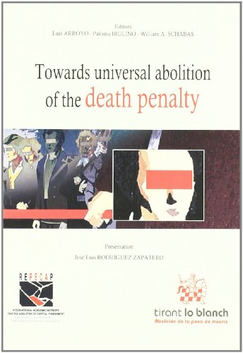 9788498769678: Towards universal abolition of the death penalty
