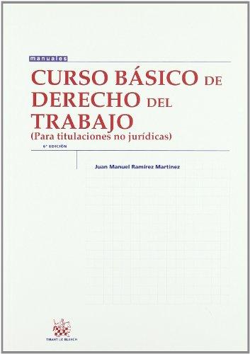 9788498769784: Curso básico de Derecho del Trabajo (para titulaciones no Jurídicas)