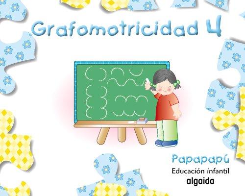 9788498770001: Grafomotricidad 4: Papapapú - 9788498770001