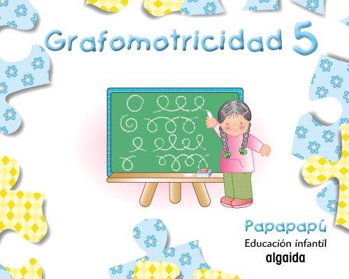 9788498770018: Grafomotricidad 5: Papapapú - 9788498770018