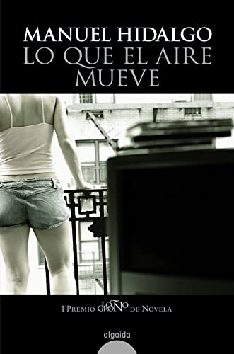 9788498770391: Lo que el aire mueve/ What the Air Moves (Spanish Edition)