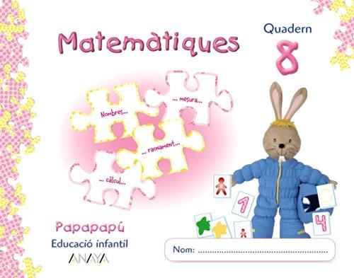 9788498770759: Matemàtiques 8. Papapapú