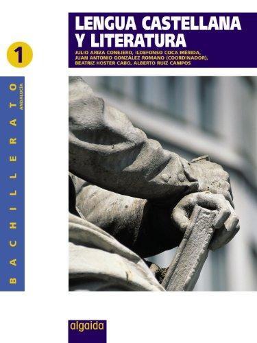 9788498771114: Lengua castellana y literatura 1º Bachillerato - 9788498771114