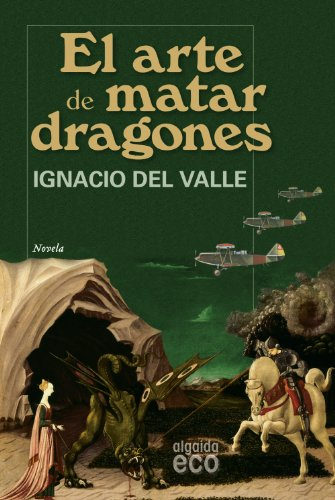 9788498771855: El arte de matar dragones/ The Art of Killing Dragons (Spanish Edition)