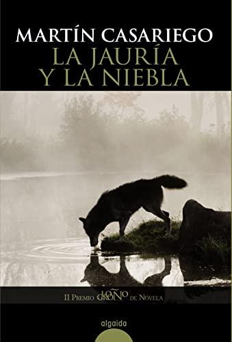 9788498771893: La jauria y la niebla / The Hounds and the Fog (Spanish Edition)