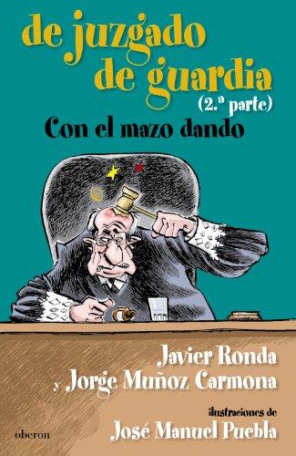9788498771961: De juzgado de guardia. Con el mazo dando (Algaida Literaria - Poesía)