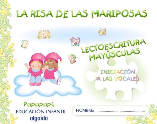 9788498772319: La risa de las mariposas. Mayúsculas (Papapapú) - 9788498772319