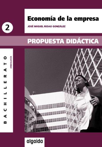 9788498772623: Economía de la empresa 2º Bachillerato. Propuesta didáctica